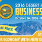 The Desert Hot Springs 2016 Business Summit will be Oct. 26, 2016.