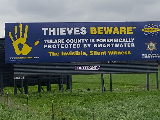 Sheriff Mike Boudreaux has posted billboards throughout Tulare County warning thieves that Tulare County is forensically protected by SmartWater CSI.