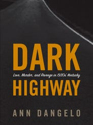 """Dark Highway"" by Ann Dangelo"
