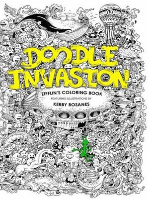 """""""Doodle Invasion: Zifflin's Coloring Book,"""" by Zifflin, is illustrated by Kerby Rosanes."""