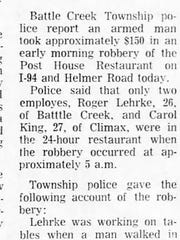 This clipping from the Nov. 10, 1970 issue of the Battle Creek Enquirer shows a story about a robbery at the Post House Restaurant. Rick Jones worked there while going to college, and said the experience made him interested in a career in law enforcement.
