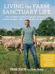 "Gene Baur's best-selling book, ""Living the Farm Sanctuary"