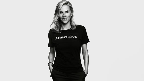 Ambitious is not a dirty word.