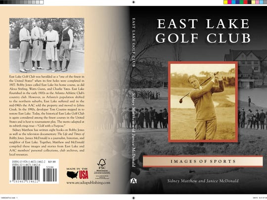 East Lake Golf Club in Atlanta, home to legendary golfer Bobby Jones and the Tour Championship Coca Cola FedExCup tournament, is the subject of a new book c-authored by Tallahassee attorney Sidney Matthew.
