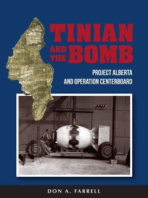 Historian, author and former Guam resident Don Farrell has written a book detailing the important role of Tinian in ending World War II.
