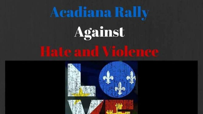 Flyer for the Acadiana Rally against Hate and Violence