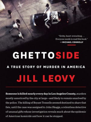 """Jill Leovy's """"Ghettoside"""" looks at the gang-related killing of a young black man in Los Angeles."""