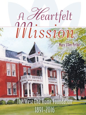 """""""A Heartfelt Mission - The West End Home Foundation 1891-2016"""" tells the chronological history of the West End Home for Ladies from multiple perspectives."""
