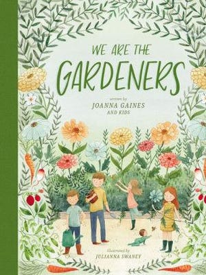 """""""We Are the Gardeners"""" by Joanna Gaines"""