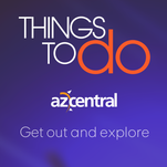 Download the new Things to Do app from azcentral.