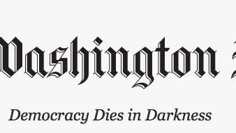 """The Washington Post has adopted a new slogan, """"Democracy Dies in Darkness."""""""