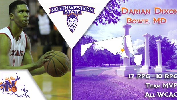 Norhtwestern State has signed Darian Dixon, a forward from Maryland.