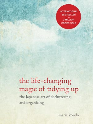 """The Life-Changing Magic of Tidying Up: The Japanese Art of Decluttering and Organizing"