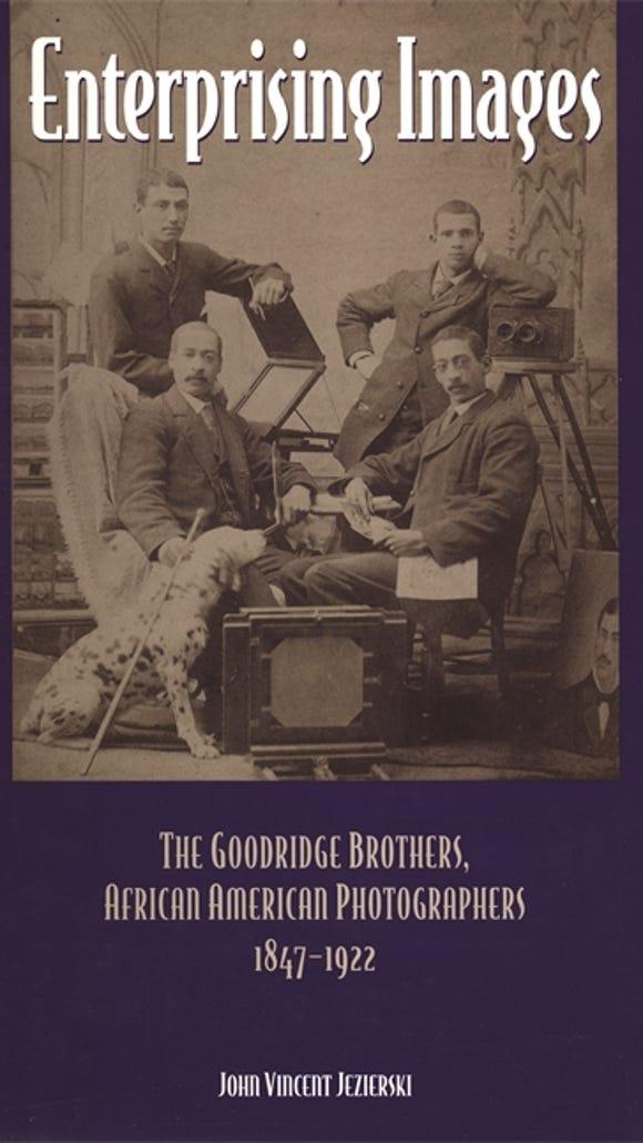 'Enterprising Images' tells the story of  the Goodridge Family of photographers.