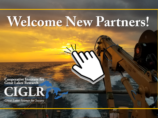 The Cooperative Institute for Great Lakes Research, based at the University of Michigan in Ann Arbor, is welcoming new partner schools.
