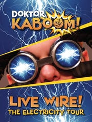 """""""Doktor Kaboom! Live Wire! The Electricity Tour"""" will perform at the Weill Center at 3 p.m. on April 3."""