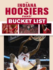 """The Indiana Hoosiers Fans' Bucket List,"" is the latest"