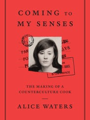 'Coming to My Senses' by Alice Waters