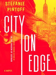 City on Edge: A Novel. By Stefanie Pintoff. Bantam.