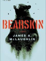 """Bearskin"" by James A. McLaughlin"