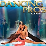 The world's finest dancers will battle it out on stage in DANCING PROS: LIVE! at the Sandler Center.