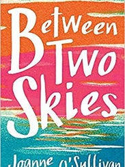 """Between Two Skies"" by Joanne O'Sullivan"