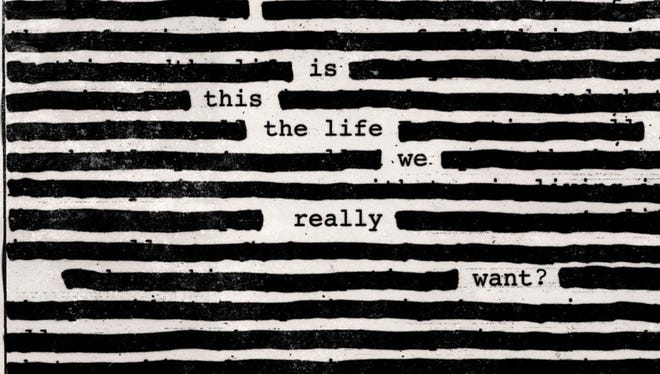 """""""Is This the Life We Really Want?"""" by Roger Waters."""