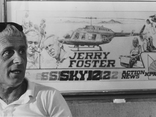 Jerry Foster was a fixture in the air and on the airwaves