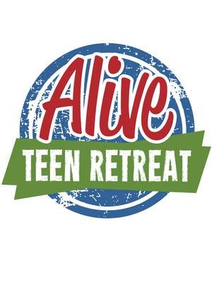 Alive Teen Retreat is set for Oct. 21-23.