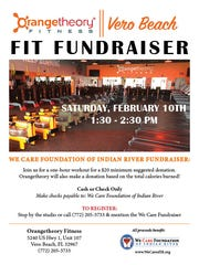 Get fit for a good cause from 1:30 to 2:30 p.m. Feb. 10 at the Orangetheory Fitness Vero Beach Fit Fundraiser to benefit the We Care Foundation of Indian River.