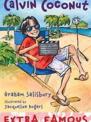 'Calvin Coconut, Extra Famous' by Graham Salisbury
