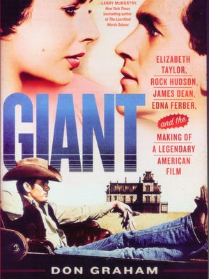 """Giant: Elizabeth Taylor, Rock Hudson, James Dean, Edna Ferber and the Making of a Legendary American Film"" by Don Graham"
