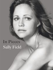 """""""In Pieces"""" by Sally Field."""