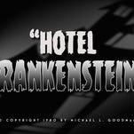 """""""Hotel Frankenstein"""""""