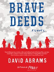 """David Abrams of Butte will read from his novel, """"Brave Deeds,"""" as part of April's Great Falls Festival of the Book."""