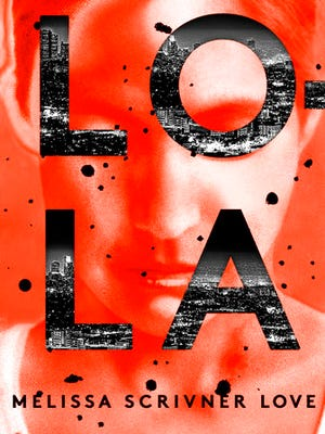 """This book cover image released by Crown shows, """"Lola,"""" by Melissa Scrivner Love."""