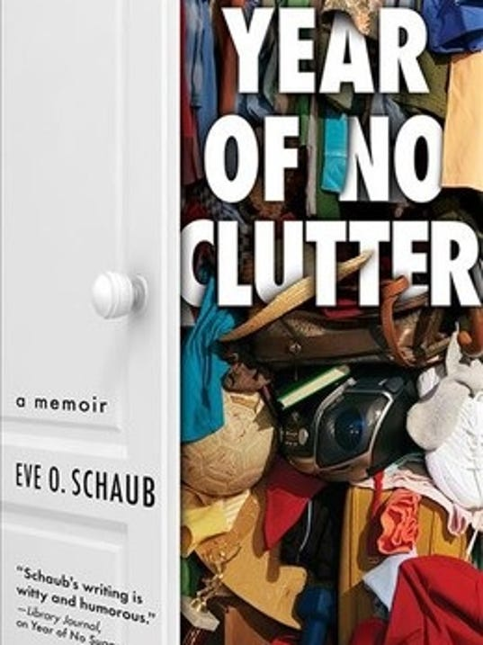 Year of no Clutter by Eve Schaub