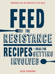 The new 'Feed the Resistance' cookbook features recipes