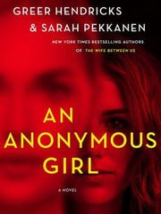 """An Anonymous Girl"" by Greer Hendricks and Sarah Pekkanen"
