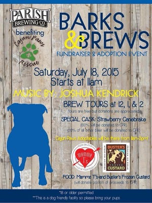 Barks & Brews is a fundraiser and pet adoption event, presented by Cajun Paws Rescue and Parish Brewing. It will include brewery tours (starting at noon), live music, raffles, food trucks, a special cask of Strawberry Canebrake, and of course, the adoptables.