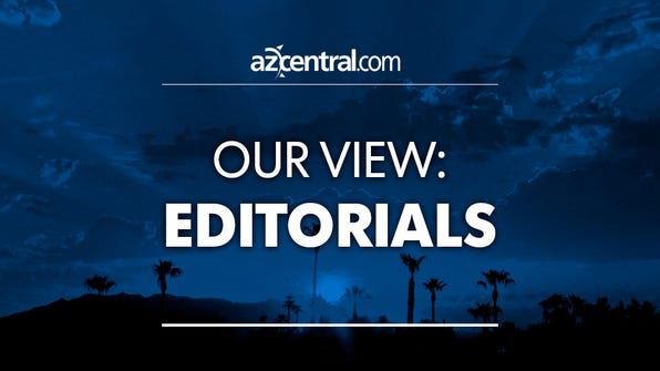 See today's editorials on azcentral.