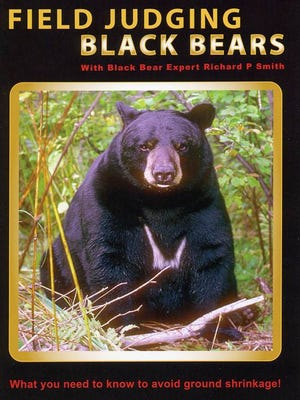 """""""Field Judging Black Bears,"""" a DVD tutorial by bear hunting expert Richard P. Smith, of Marquette, Michigan."""