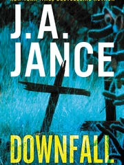 "J.A. Jance's latest book in the Joanna Brady series is ""Downfall."""