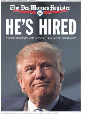 Donald Trump elected president, Des Moines Register coverage Nov. 9, 2016.