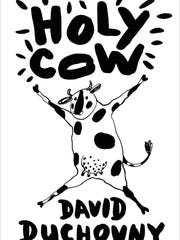 """""""Holy Cow"""" by David Duchovny"""