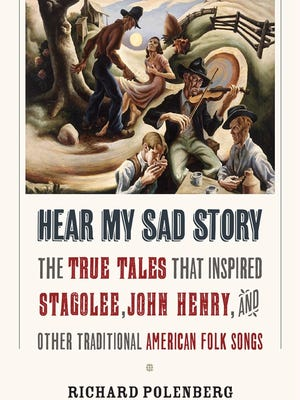 """""""Hear My Sad Story"""" chronicles the roots of American folk songs."""