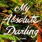 Weekend picks for book lovers: 'My Absolute Darling'