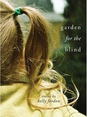 """Garden for the Blind,"" Kelly Fordon, Wayne State University Press"