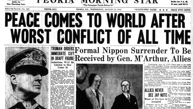On Aug. 15, 1945, the Peoria Morning Star announced the end of World War II. Peoria, as well as the rest of America, had begun celebrating a day earlier.