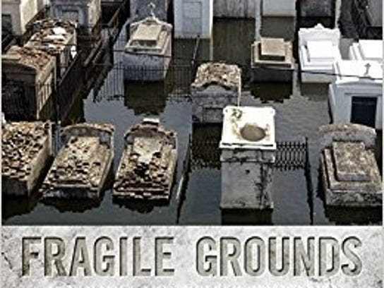 """Fragile Grounds"" by Jessica H. Schexnayder and Mary"